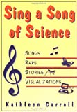 Sing a Song of Science, Kathleen Carroll, 156976090X
