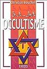 B.A.-BA de l'occultisme par Bouchet