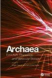 Archaea: Evolution, Physiology, and Molecular Biology