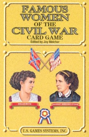 Famous Women of The Civil War Card Game (Civil War Series Card Games)