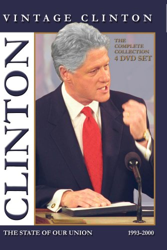 - Vintage Clinton * The State of Our Union [The Complete Collection]