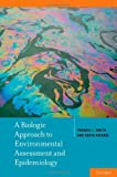 img - for A Biologic Approach to Environmental Assessment and Epidemiology by Thomas J. Smith (2010-07-02) book / textbook / text book