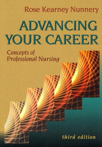 Advancing Your Career: Concepts of Professional Nursing