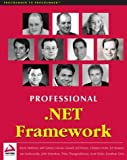 img - for Professional .NET Framework by Hoffman, Kevin, Hasan, Jeffrey, Thangarathinam, Thiru, Gosne (2001) Paperback book / textbook / text book