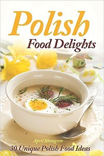 amazon polish food delights 30 unique polish food ideas april