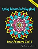 Spring Flower Coloring Book: An Adult Coloring Book with Fun, Easy, and Relaxing Coloring Pages