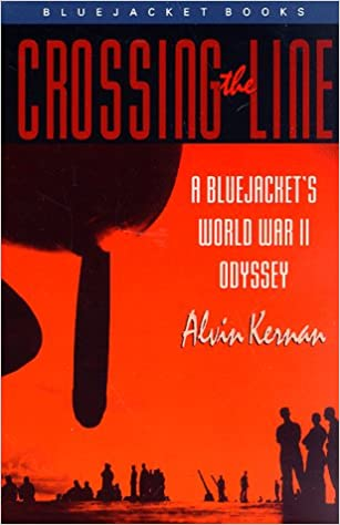 Crossing the Line: A Bluejacket's World War II Odyssey (Bluejacket ...