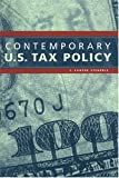 Contemporary U. S. Tax Policy, Steuerle, C. Eugene, 0877667209