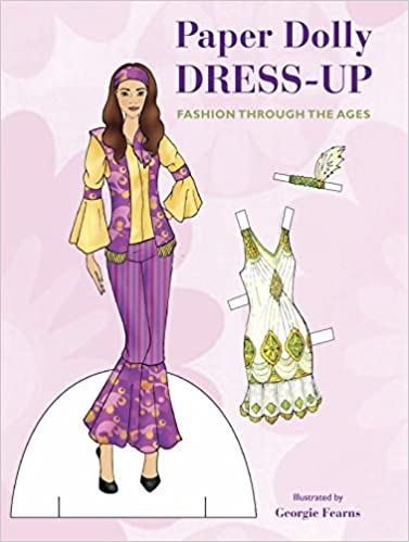 d9d2cff554e2 Amazon.com: Paper Doll Dress-Up: Fashion through the ages (9781908862730):  Georgie Fearns: Books