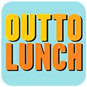 Out to Lunch Radio/TV Program
