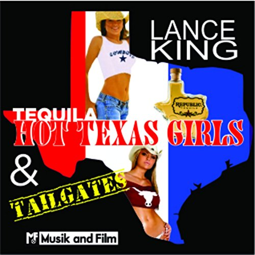 Hot Tequila - Tequila, Hot Texas Girls and Tailgates