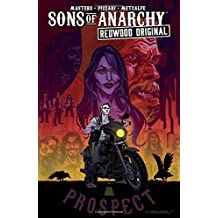 Sons of Anarchy: Redwood Original Vol. 1: Prospect Blues
