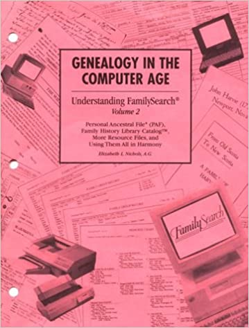 Genealogy in the Computer Age: Understanding FamilySearch