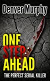 One Step Ahead: The gripping British crime thriller that flips the game of cat and mouse on its head (Gamekeeper Turned Poacher Book 1)