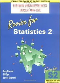 Book Revise for Statistics 2 (Heinemann Modular Mathematics for Edexcel AS and A Level): No. 2