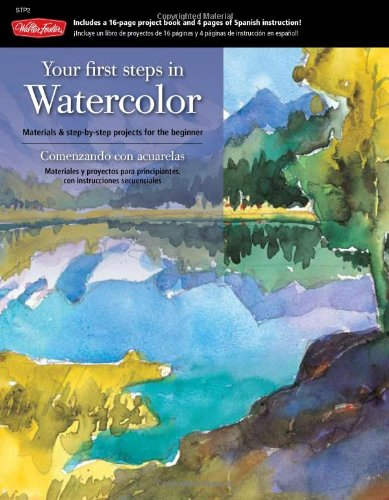 Download Your First Steps in Watercolor: Materials & step-by-step projects for the beginner pdf epub