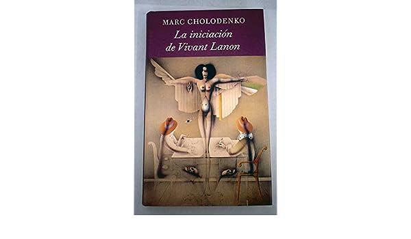 La iniciación de Vivant Lanon: 9788422643463: Amazon.com: Books