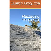 Replacing Your Roof: Materials, Cost, Safety, Etc.