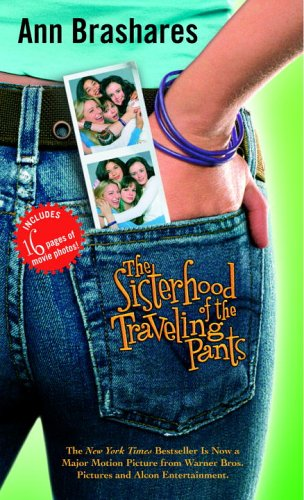 Sisterhood of the Traveling Pants (Sisterhood of Traveling Pants, Book 1)