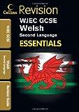 WJEC GCSE Welsh (2nd Language): Revision Guide (Collins GCSE Essentials)
