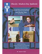 Social Discrimination and Body Size: Too Big to Fit? (Obesity  Modern Day Epidemic)