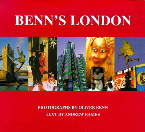 Benn's London: Everyone's London, Culture, Leisure, Trading and Shopping, Pads and Palaces, Rural London, the River