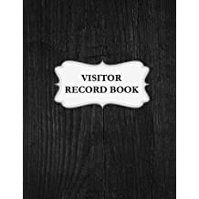 """Visitor Record Book: Visitor Record Log Book / Visitor Entry Register / Visitors Sign-In Book - 102 Pages, 8.5"""" x 11"""" For Office / Workplace / Factory / Hospital / Industrial Building / Hospital / Security Counter / Company"""