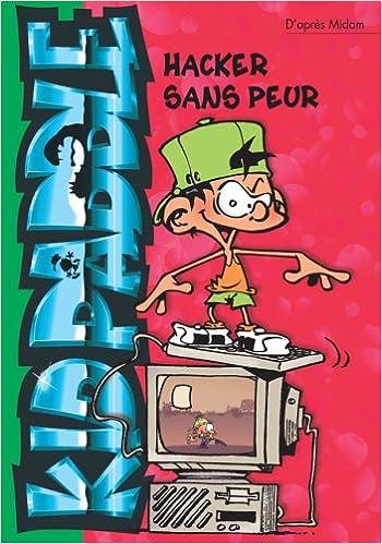 Lire Kid Paddle, Tome 9 : Hacker sans peur (poche) pdf ebook