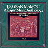 Le Gran Mamou: A Cajun Music Anthology