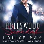 Hollywood Scandal | Louise Bay