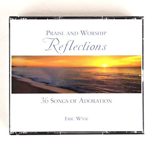 Praise and Worship Reflections: 36 Songs of Adoration (3 CDs) by Martingale Music