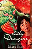 Lily Dragon, Mary Ellis, 0006754589