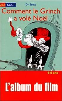 Comment le Grinch a volé Noël par Dr. Seuss