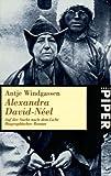 Alexandra David-Néel -  Auf der Suche nach dem Licht