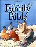 Usborne Family Bible - Reduced-Format Edition (Usborne Bible programme)