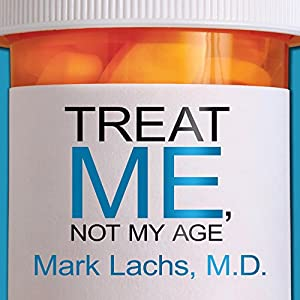 Treat Me, Not My Age Audiobook