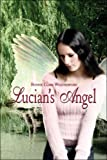 Lucian's Angel, Bonnie Clark Weatherford, 1424113326