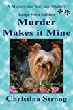 img - for Murder Makes it Mine (18-point) (Masters & McLain) (Volume 1) book / textbook / text book