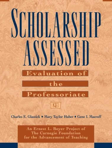 Scholarship Assessed: Evaluation of the Professoriate by Charles E. Glassick (1997-08-15)