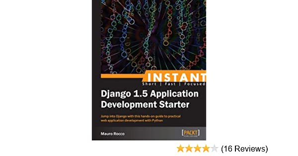 instant django 15 application development starter rocco mauro