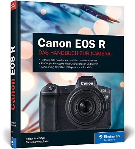Canon EOS R: Das Handbuch zur Kamera