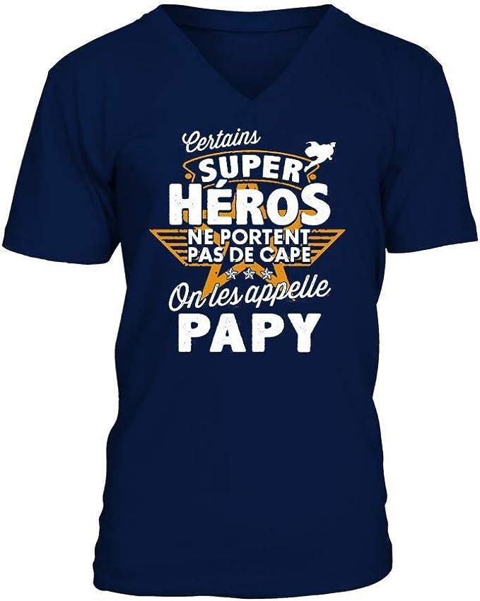 teezily T-Shirt Certains Super h/éros ne Portent Pas de Cape on Les Appelle Papy Homme