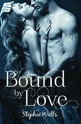 Bound by Love (Volume 1)