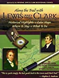 Along the Trail with Lewis and Clark Trail, Barbara Fifer and Vicky Soderberg, 156037117X