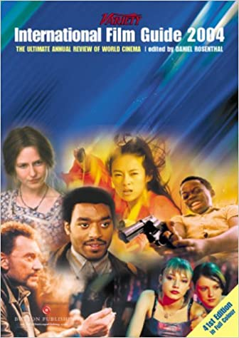 International Film Guide 2004: The Ultimate Annual Review of