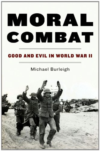 Moral Combat: Good and Evil in World War II cover