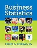 img - for Business Statistics Plus NEW MyStatLab with Pearson eText -- Access Card Package (2nd Edition) book / textbook / text book