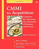 CMMI for Acquisition: Guidelines for Improving the Acquisition of Products and Services (2nd Edition) (SEI Series in Software Engineering)