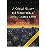 img - for [(A Critical History and Filmography of Toho's Godzilla Series)] [Author: David Kalat] published on (July, 2010) book / textbook / text book
