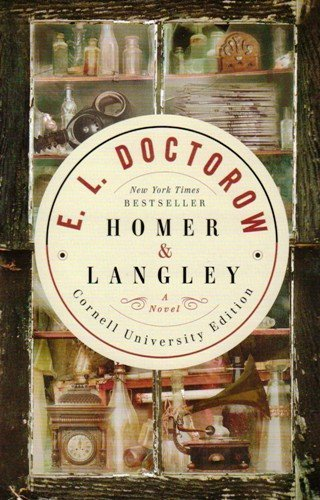 Homer & Langley, A Novel (Cornell University Edition)